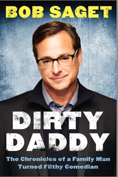 Bob Saget Dirty Daddy Book cover