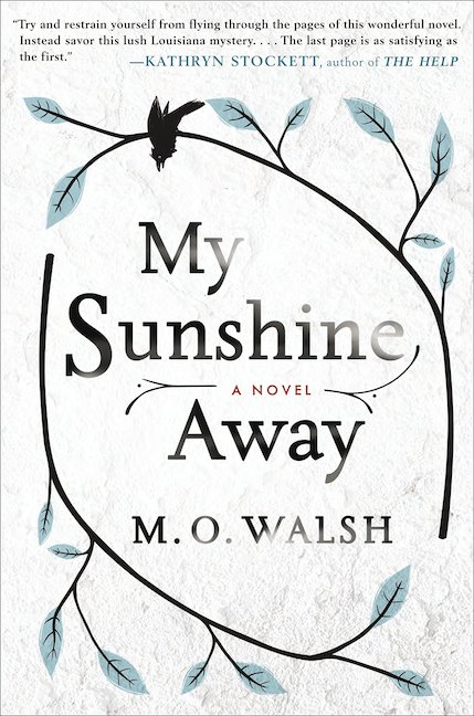 M.O. Walsh- My Sunshine Away Book Review