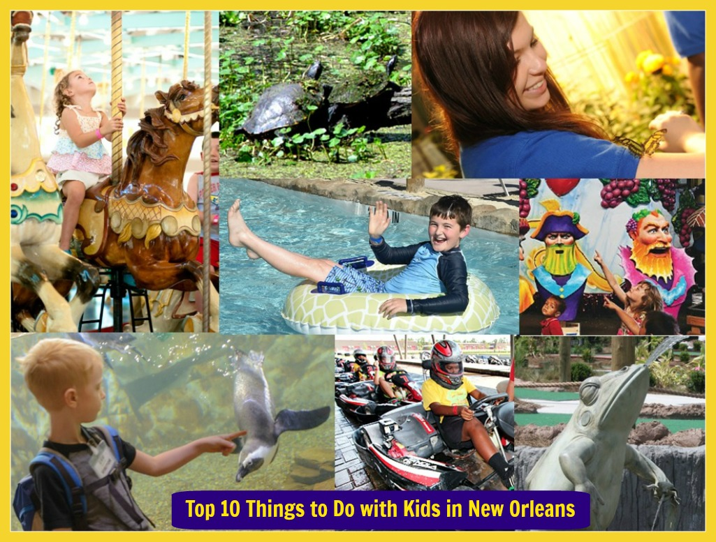 The top 10 things to do with kids in new orleans for Things do in new orleans