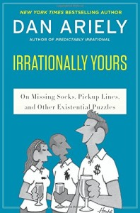 Dan Ariely - Irrationally Yours