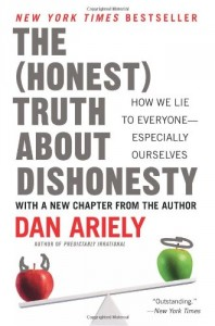 Dan Ariely - the honest truth about Dishonesty